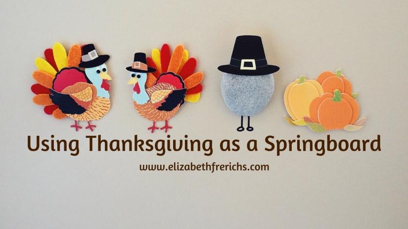 Blog_ Using Thanksgiving as a springboard