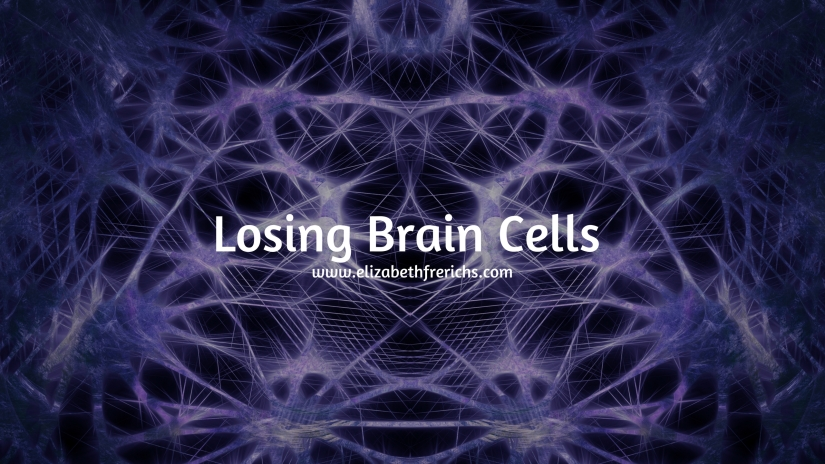 Blog_ Losing Brain Cells.jpg
