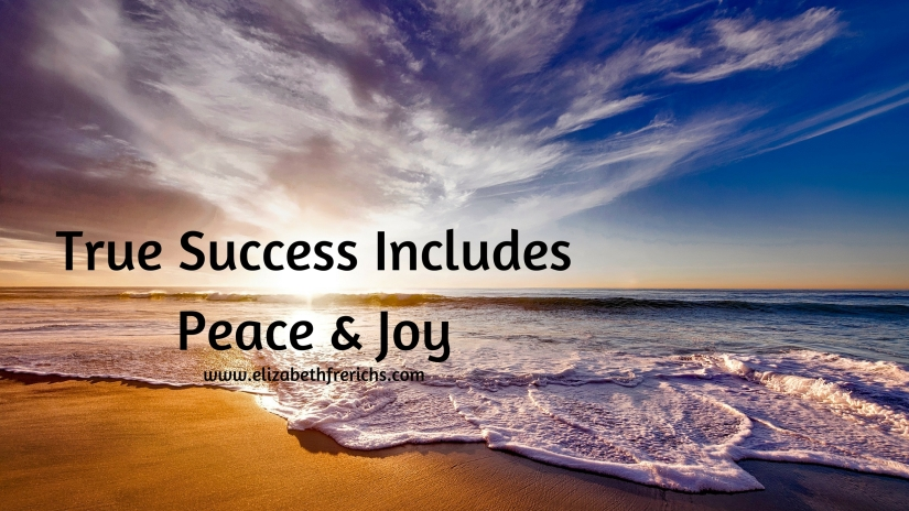 Blog_ True Success Includes Joy & Peace